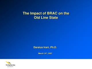 The Impact of BRAC on the Old Line State