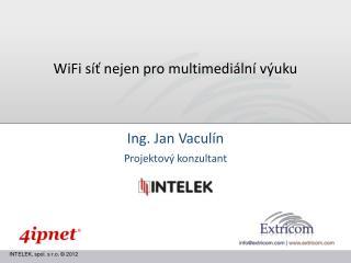 WiFi síť nejen pro multimediální výuku