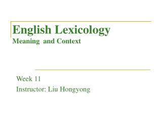 English Lexicology Meaning  and Context