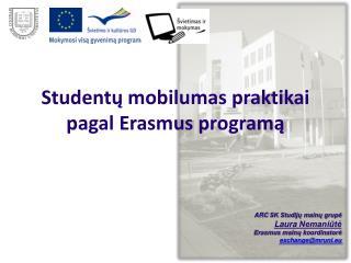 Studentų mobilumas praktikai pagal Erasmus programą