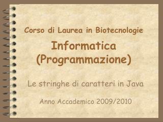 Corso di Laurea in Biotecnologie Informatica (Programmazione)