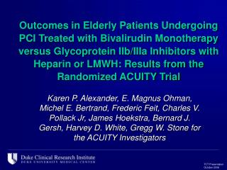 Outcomes in Elderly Patients Undergoing PCI Treated with Bivalirudin Monotherapy versus Glycoprotein IIb