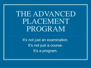 THE ADVANCED PLACEMENT PROGRAM