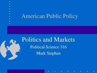 Politics and Markets
