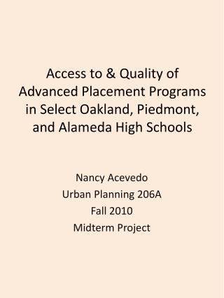 Nancy Acevedo Urban Planning 206A Fall 2010 Midterm Project