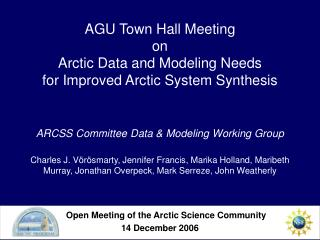Open Meeting of the Arctic Science Community 14 December 2006