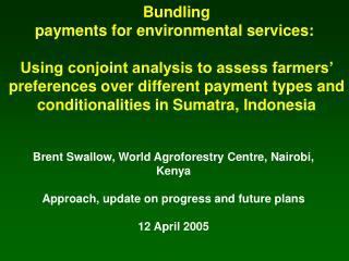 Brent Swallow, World Agroforestry Centre, Nairobi, Kenya