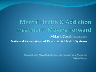 Mental Health & Addiction Treatment: Moving Forward