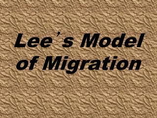 Lee ' s Model of Migration