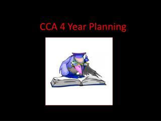 CCA 4 Year Planning