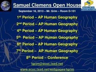 Samuel Clemens Open House September 16, 2013 – Mr. Grim – Room D-101