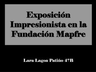 Exposición Impresionista en la Fundación Mapfre