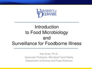 Introduction  to Food Microbiology  and  Surveillance for  Foodborne  Illness