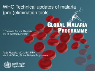 WHO Technical updates of malaria (pre-)elimination tools
