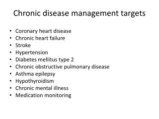 Chronic disease management targets