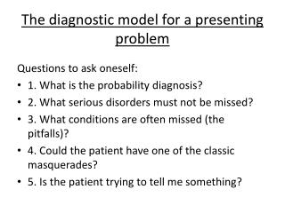 The diagnostic model for a presenting problem