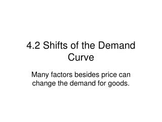 4.2 Shifts of the Demand Curve