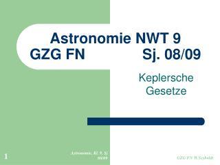 Astronomie NWT 9 GZG FN              Sj. 08/09