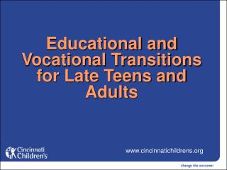 Educational and Vocational Transitions for Late Teens and Adults