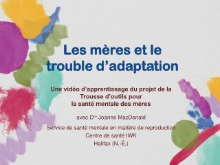 Les mères et le  trouble d'adaptation