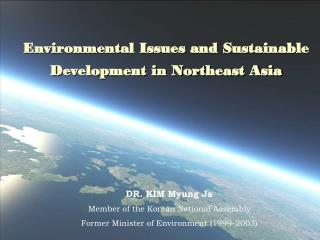 Environmental Issues and Sustainable  Development in Northeast Asia