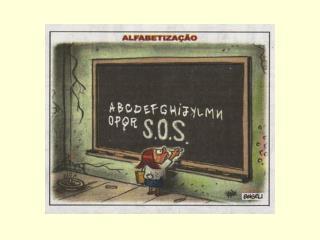Fórum – Desafios do Magistério Alfabetização no Brasil Questões e provocações da atualidade