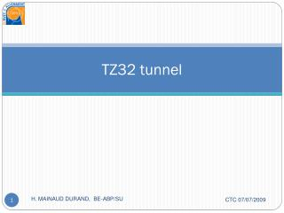 TZ32 tunnel