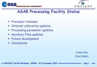 ASAR Processing Facility Status