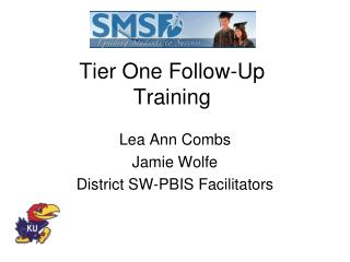Tier One Follow-Up  Training