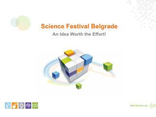 Science Festival Belgrade An Idea Worth the Effort!