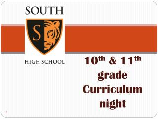 10 th  & 11 th  grade Curriculum night
