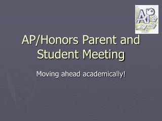 AP/Honors Parent and Student Meeting