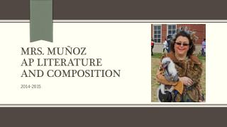 Mrs.  MuÑoz AP Literature and Composition