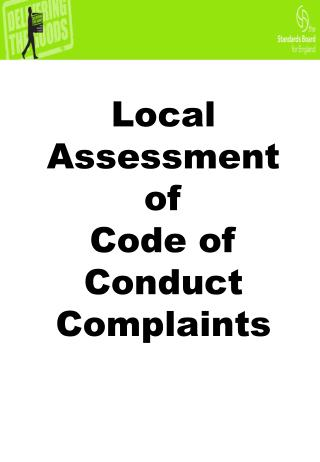 Local Assessment of  Code of Conduct  Complaints