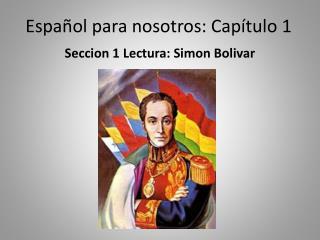 Español para nosotros: Capítulo 1