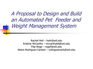 A Proposal to Design and Build an Automated Pet  Feeder and Weight Management System
