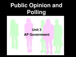 Public Opinion and Polling