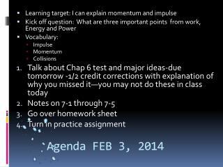 Agenda  FEB 3 , 2014