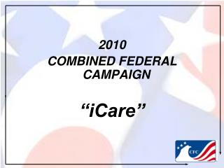 """2010 COMBINED FEDERAL CAMPAIGN """"iCare"""""""