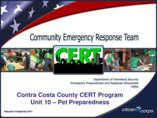 Contra Costa County CERT Program Unit 10 – Pet Preparedness