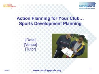 Action Planning for Your Club… Sports Development Planning