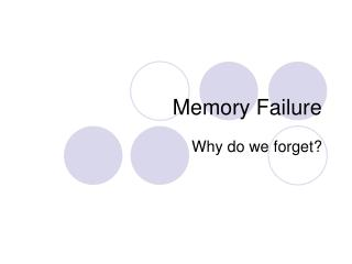 Memory Failure