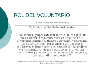 ROL DEL VOLUNTARIO