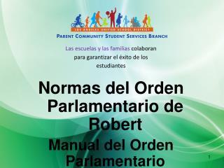Normas del Orden  Parlamentario  de Robert Manual del Orden Parlamentario