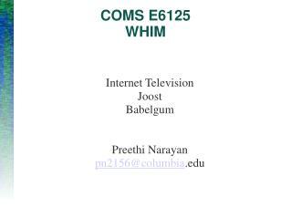 COMS E6125 WHIM