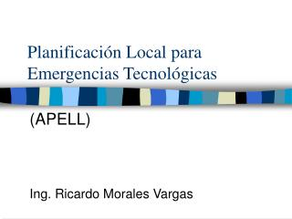 Planificación Local para Emergencias Tecnológicas