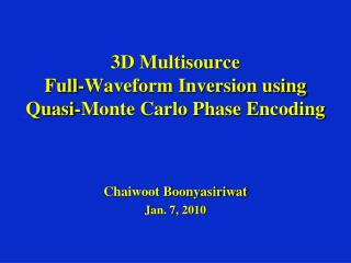 3D Multisource  Full-Waveform Inversion using  Quasi-Monte Carlo Phase Encoding