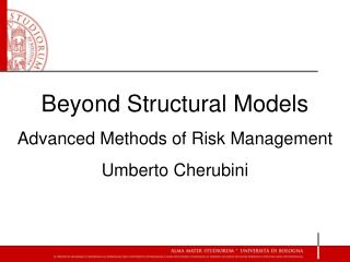Beyond Structural Models Advanced Methods of Risk Management Umberto Cherubini