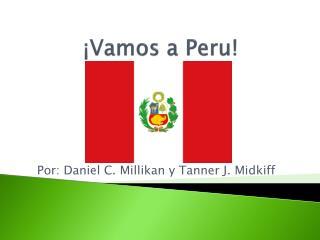 ¡ Vamos  a Peru!