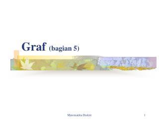 Graf  (bagian  5 )